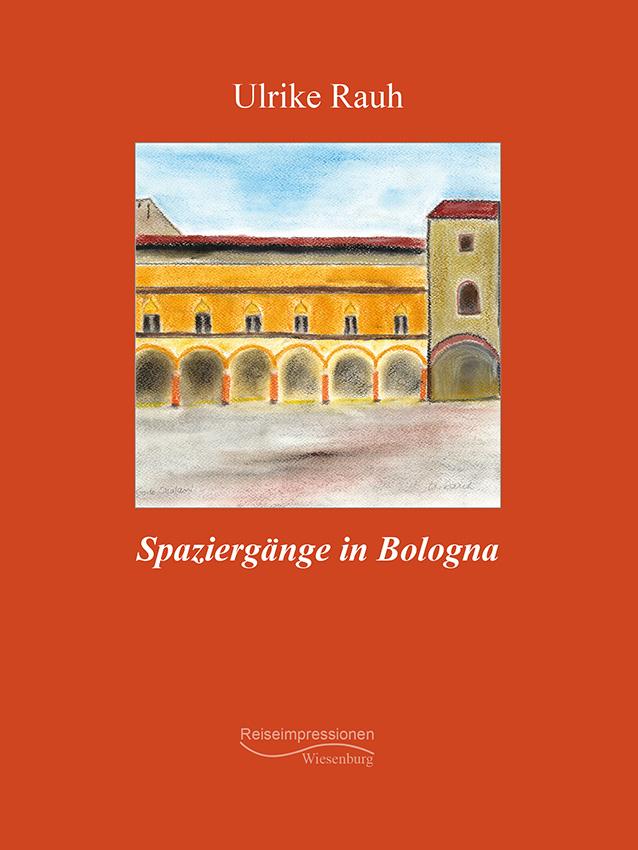 Spaziergaenge in Bologna