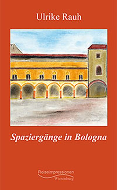 Spaziergänge in Bologna