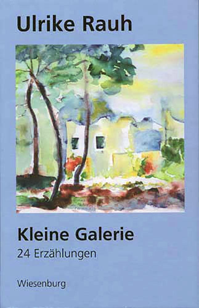 Kleine Galerie - 24 Erzählungen