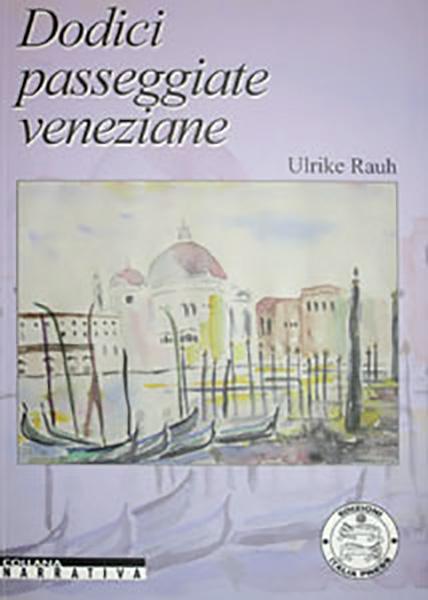 Dodici passeggiate veneziane